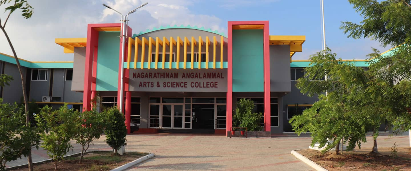 Nagarathinam Angammal Arts Science College Approved By Govt Of Tamilnadu Affiliated To Mku Run By Nagarathinam Angalammal Educational Trust